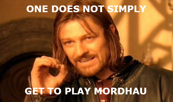 One does not simply get to play Mordhau.png