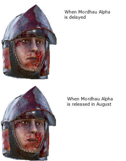 When Mordhau is delayed and when Mordhau is on time.png