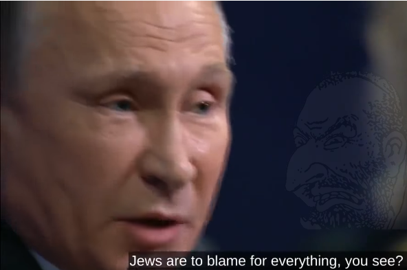 Jews to blame for everything out of context putin.png