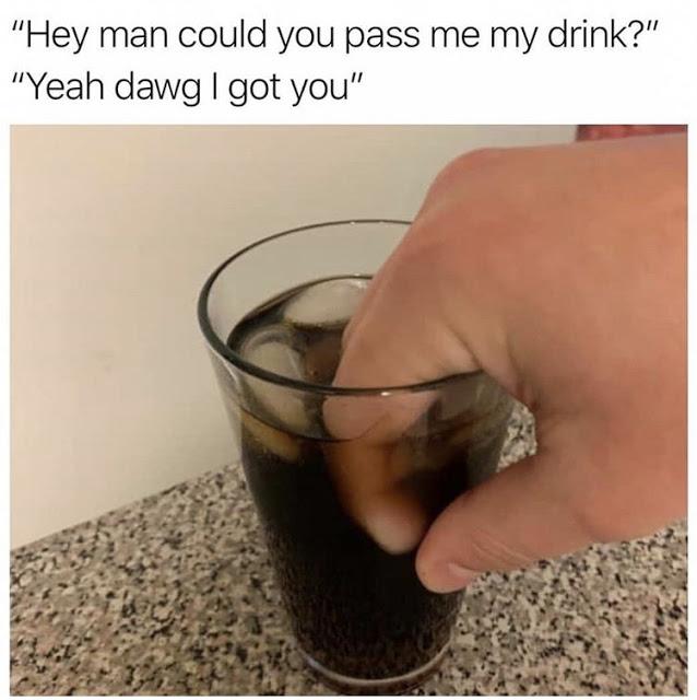 pass my drink.jpg