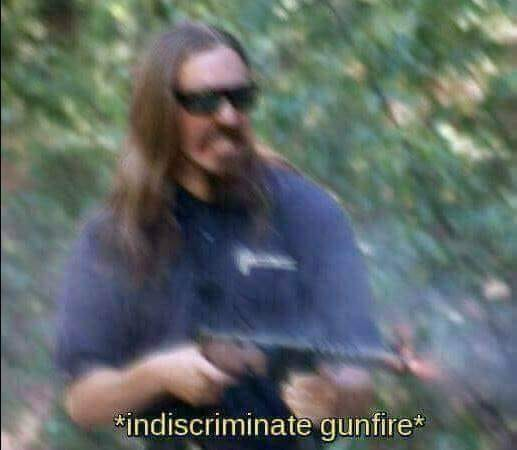 indiscriminate gunfire.jpg